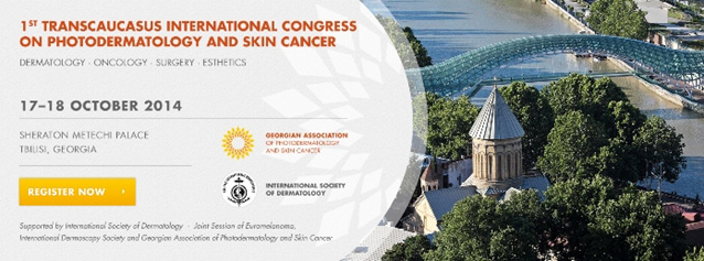 "THE FIRST TRANS-CAUCASIAN INTERNATIONAL CONGRESS OF ""INTERNATIONAL SOCIETY OF DERMATOLOGISTS"" (ISD). TBILISI, 2014"